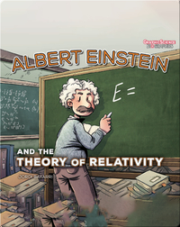 Albert Einstein and the Theory of Relativity