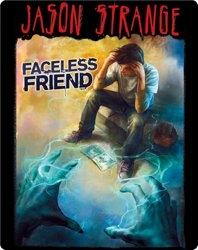 Jason Strange: Faceless Friend