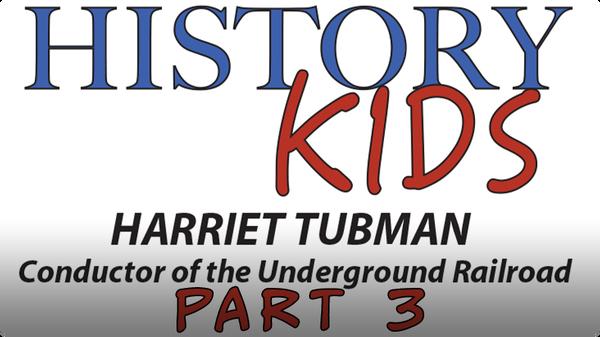 Harriet Tubman Part 3: Civil War
