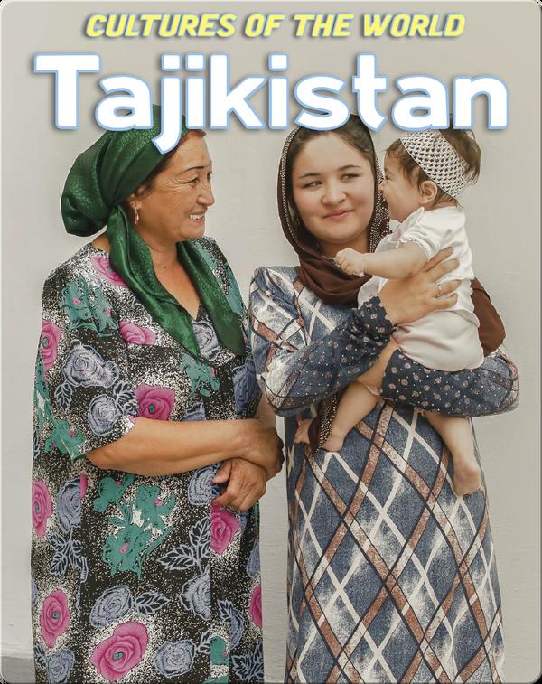Cultures of the World: Tajikistan