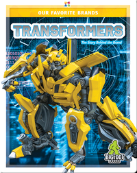 Our Favorite Brands: Transformers