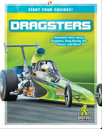 Start Your Engines!: Dragsters