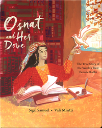 The True Story of the World's First Female Rabbi: Osnat and Her Dove