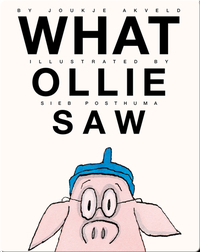 What Ollie Saw