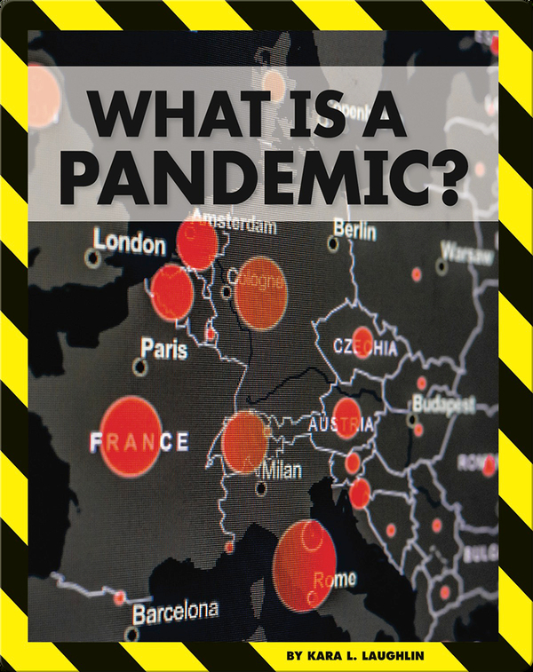 Pandemics and COVID-19: What Is a Pandemic?