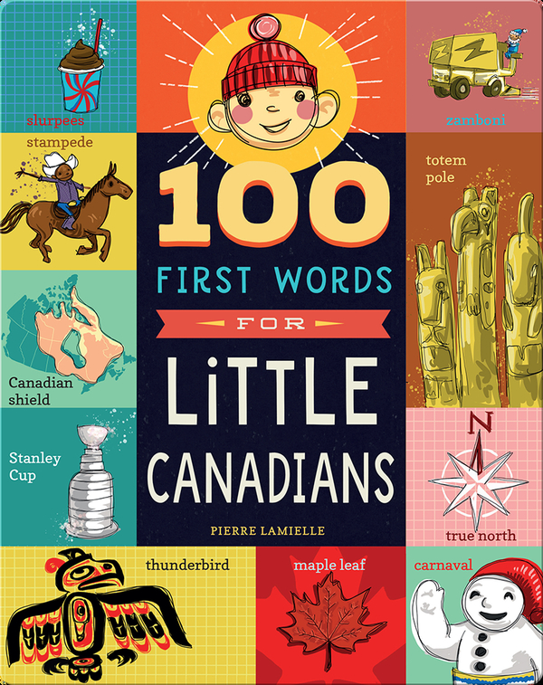 100 First Words for Little Canadians