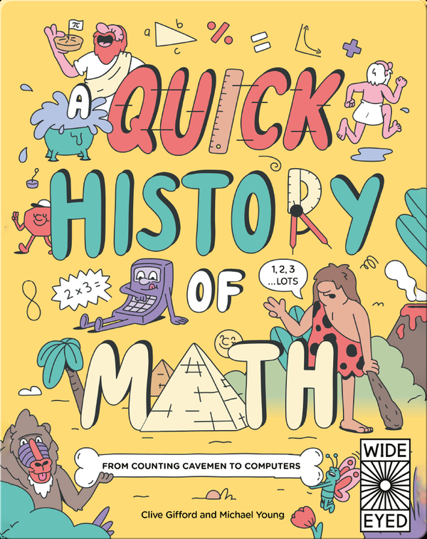 Quick History of Math: From Counting Cavemen to Big Data