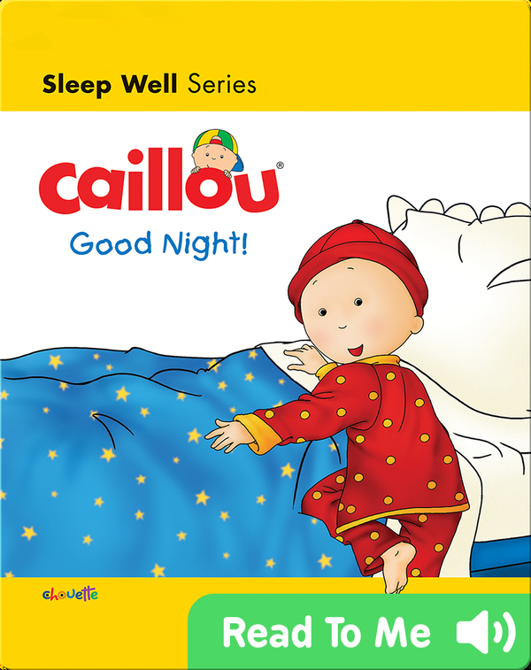 Caillou: Good Night
