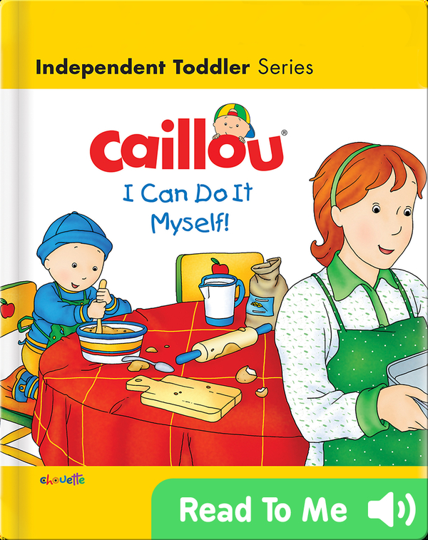 Caillou: I Can Do It Myself