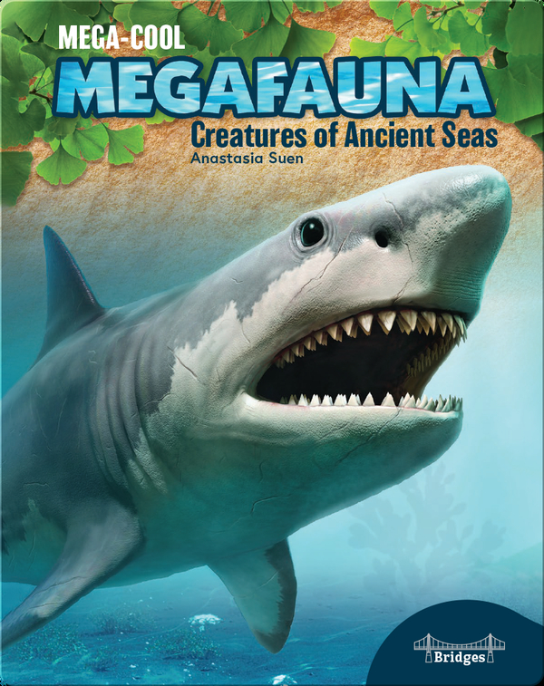Mega-Cool Megafauna: Creatures of Ancient Seas