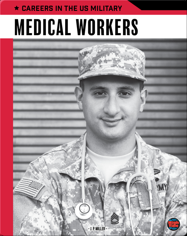 Careers in the US Military: Medical Workers