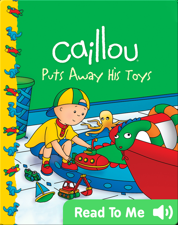 Caillou: Puts Away His Toys