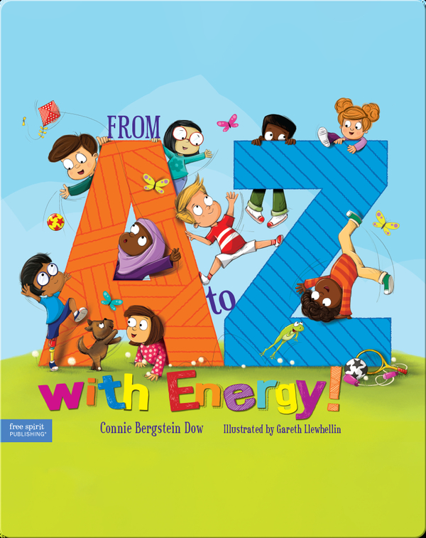 From A to Z with Energy: 26 Ways to Move and Play