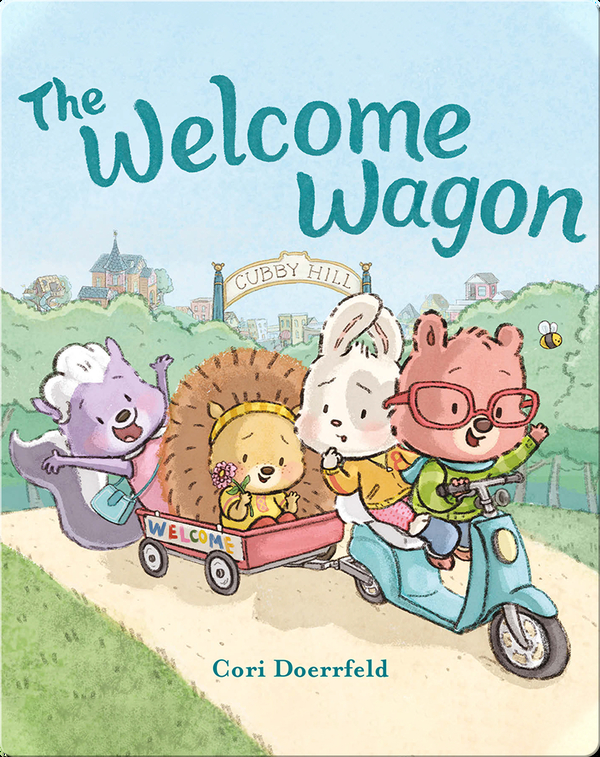 A Cubby Hill Tale: The Welcome Wagon