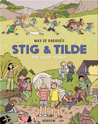 Stig & Tilde: The Loser Squad