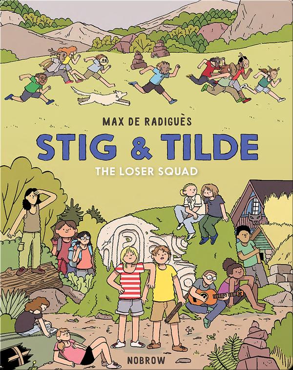 Stig & Tilde: The Loser Squad