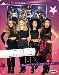 Little Mix: Singers with X-tra Success