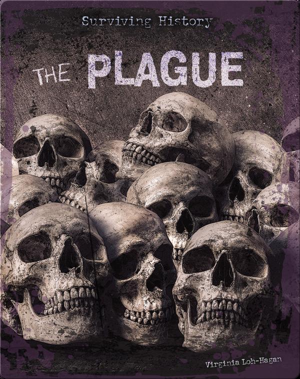 Surviving History: The Plague