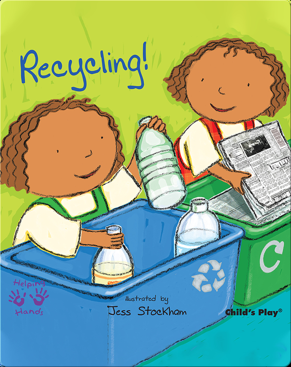Helping Hands: Recycling!