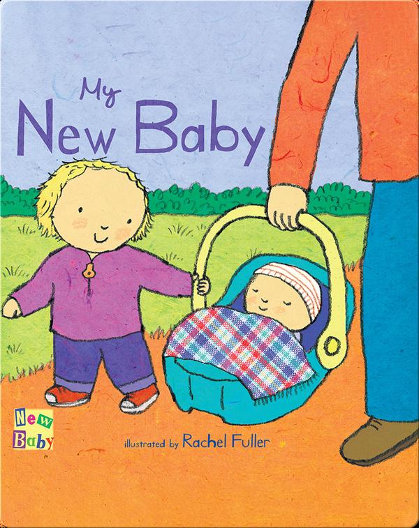 New Baby: My New Baby