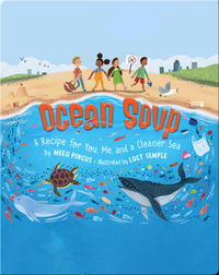 Ocean Soup: A Recipe for You, Me and a Cleaner Sea