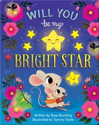 Will You Be My Bright Star