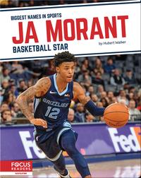 Ja Morant: Basketball Star