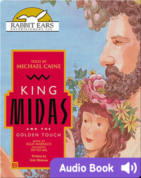 We All Have Tales: King Midas and the Golden Touch