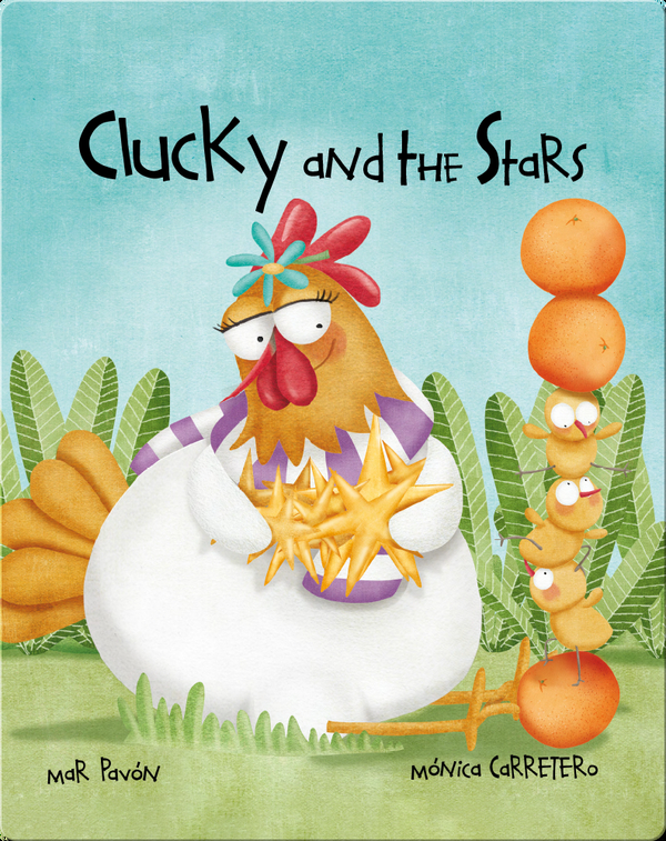 Clucky and the Stars