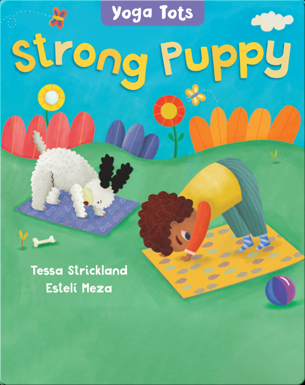 Yoga Tots: Strong Puppy