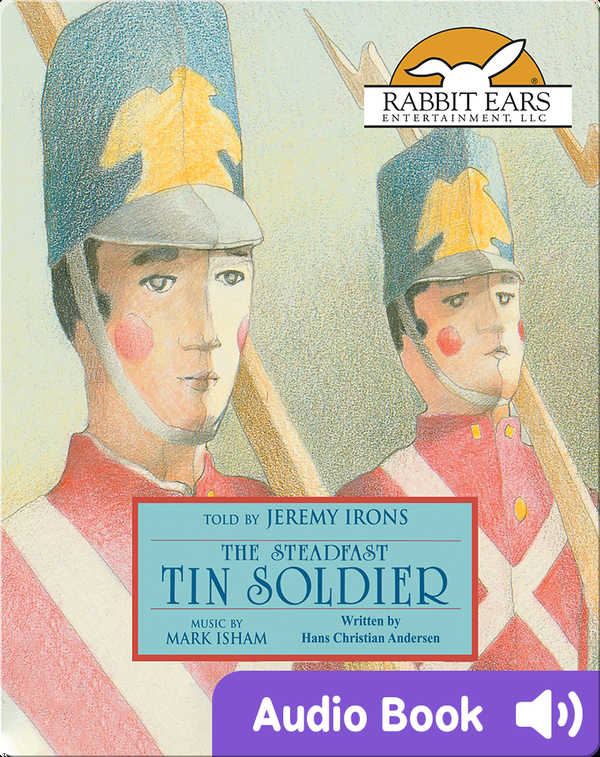 Storybook Classics: The Steadfast Tin Soldier