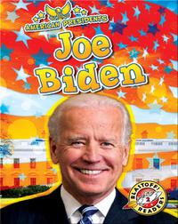 American Presidents: Joe Biden