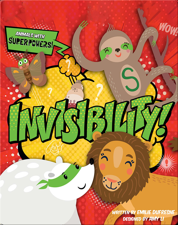 Animals with Superpowers: Invisibility