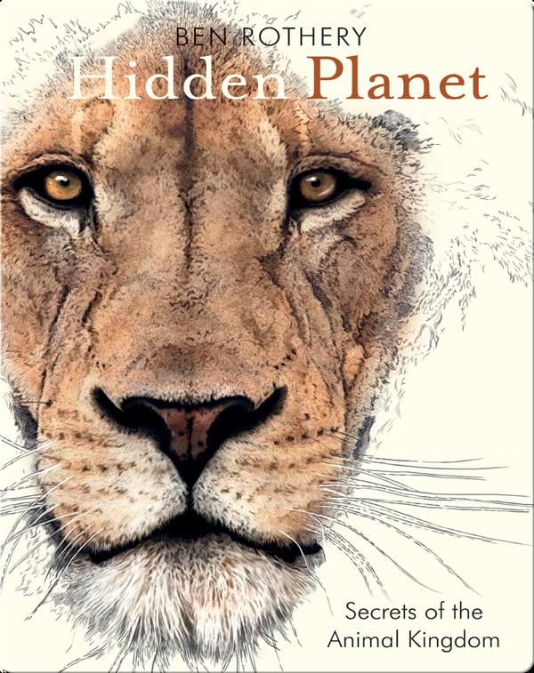 Hidden Planet: Secrets of the Animal Kingdom