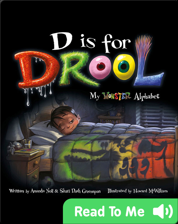 D is for Drool: My Monster Alphabet