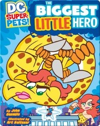 DC Super Pets :  Biggest Little Hero
