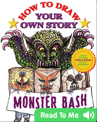How to Draw Your Own Story: Monster Bash