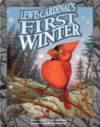 Lewis Cardinal's First Winter