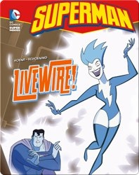 Superman: Livewire!