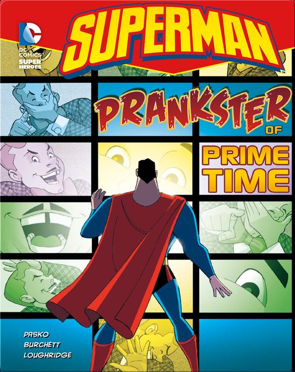 Superman: Prankster of Prime Time