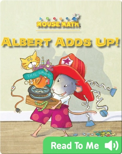 Albert Adds Up! (Mouse Math)