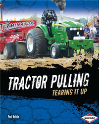 Tractor Pulling: Tearing it Up