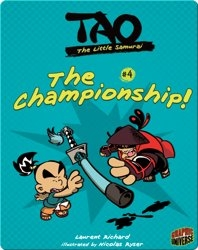 Tao, the Little Samurai: The Championship