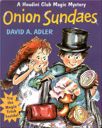 Onion Sundaes (A Houdini Club Magic Mystery)