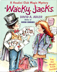 Wacky Jacks (A Houdini Club Magic Mystery)
