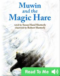 Muwin and the Magic Hare
