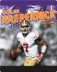 Awesome Athletes: Colin Kaepernick