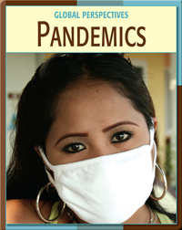 Global Perspectives: Pandemics