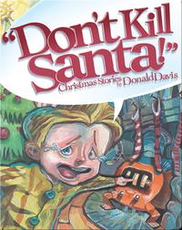 Don't Kill Santa!