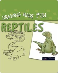 Drawing Made Fun: Reptiles